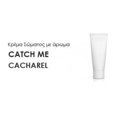 Κρέμα σώματος γυναικεία με Άρωμα  CATCH ME-CACHAREL - Χύμα αρώματα
